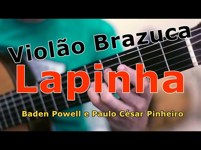 Violão Brazuca | Lapinha Baden (Violão Solo)