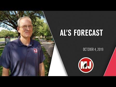 Al's Forecast | October 04, 2019