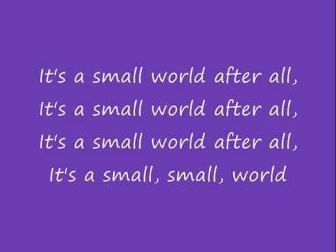 It's A Small World After All Lyrics