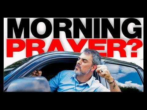 How do you start your day? Morning Prayers for Catholic men