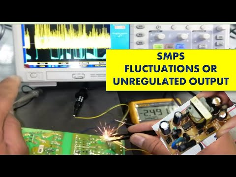#144 Fluctuations in output or Fluctuated or Unregulated output in Switch Mode Power Supply SMPS