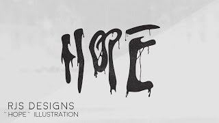 """Hope"" Illustration {Speed Art} - Photoshop + Illustrator By RJS Designs"