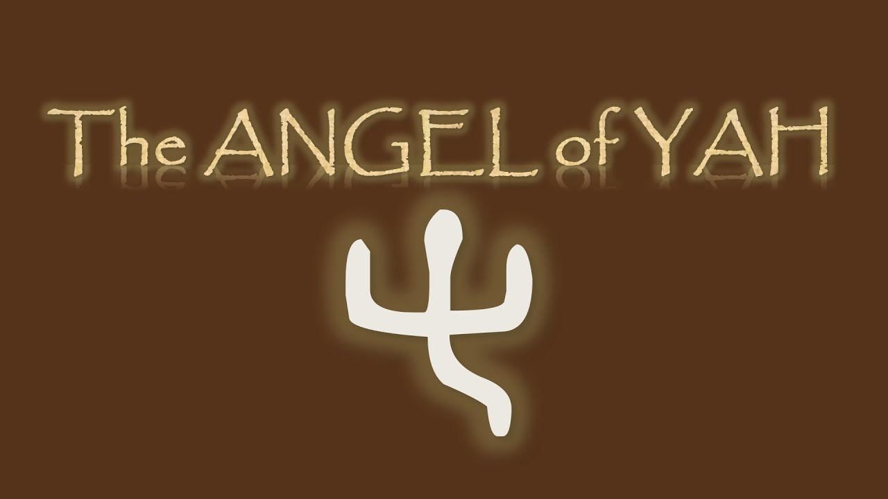 Angel of Yah - Identifying the Messiah: Part 2