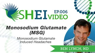 Monosodium Glutamate (MSG) Induced Headaches