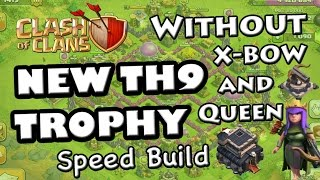 TH9 TROPHY Base (Without X-Bow and Archer Queen) - Speed Build Clash of Clans 2015