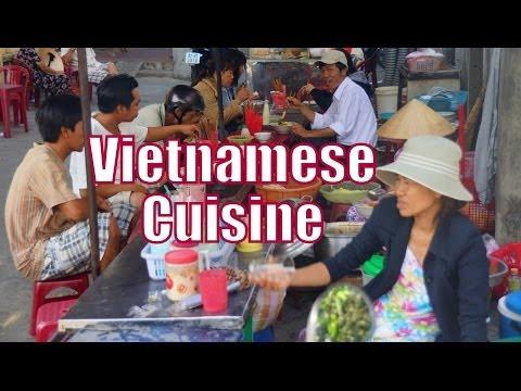 Vietnamese Cuisine : An Introdution to Vietnamese Food