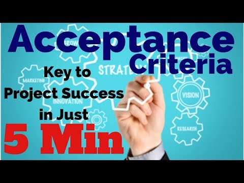 How, What & Why of Acceptance Criteria | acceptance criteria examples | acceptance criteria video