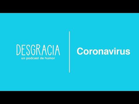 Desgracia — Episodio 7 — Coronavirus