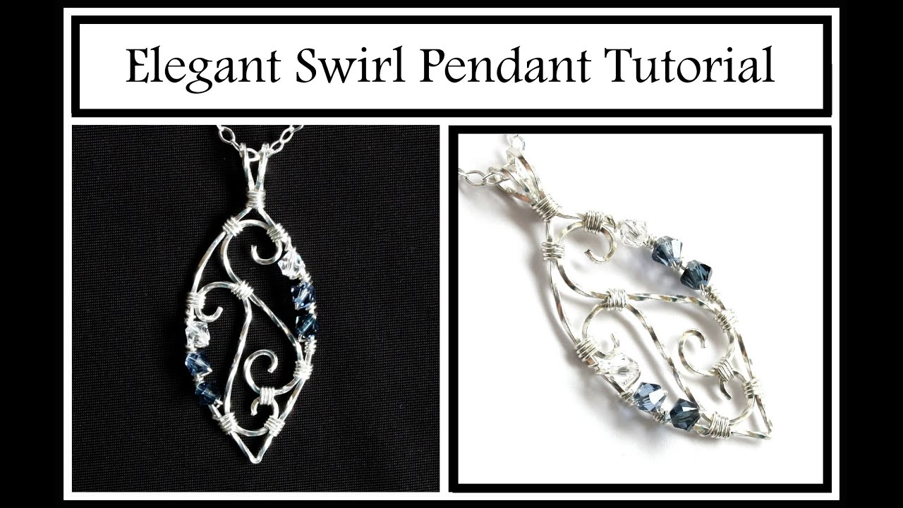 Jewelry Tutorial : Elegant Swirl Pendant Part 1 - Wire Wrapping for ...