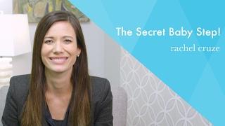The Secret Baby Step!