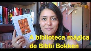 A biblioteca mágica de Bibbi Bokken - Projeto Relendo JG