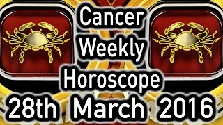 Cancer Weekly Horoscope From 28th March 2016 In Hindi