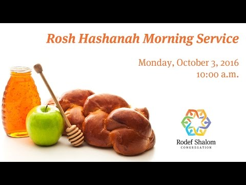 Rosh Hashanah Morning 2016 - Full Traditional Service