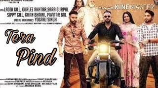 Tera pind - Gurlez Akhtar sippy gill new song   yaar tera aa gaya punjabi song 2020  
