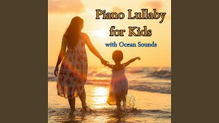 Piano Baby Lullabies for Baby Sleep