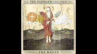 The Goddamn Gallows - I am still the king