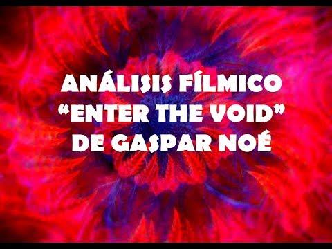 """Análisis fílmico- """"Enter the Void"""" de Gaspar Noé"""