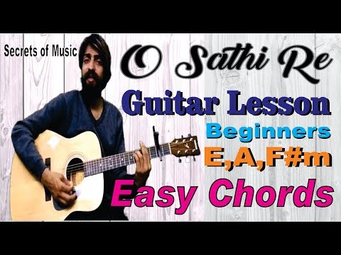 o sathi re guitar lesson for begnners | easy chords| muqaddar ka sikandar