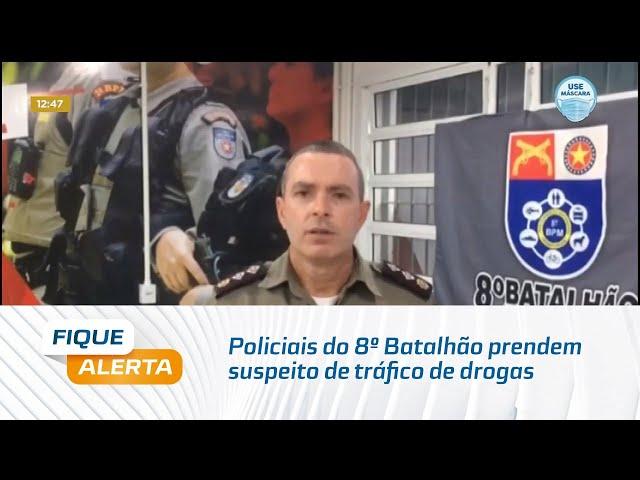 Policiais do 8º Batalhão prendem suspeito de tráfico de drogas no Conjunto Maceió I