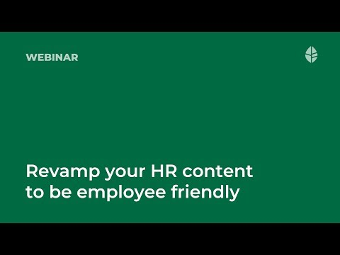 How to revamp your HR content to be employee friendly?