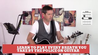 How to play Every Breath You Take by The Police on guitar (Easy Guitar Tutorial and Cover)