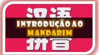 Introdução à Pronúncia do Mandarim - Pronúncia do mandarim chinês