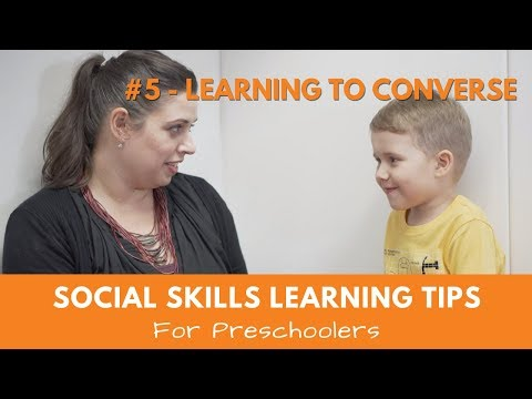Social Skills Learning Tips For Preschoolers #5 Learning to Converse