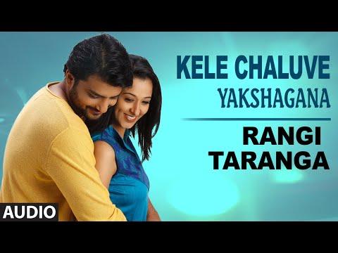 Kele Cheluve - Yakshagana || RangiTaranga || Nirup Bhandari, Radhika Chetan, Avantika Shetty