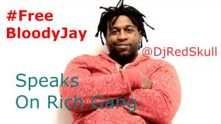 In Bloody Jay Own Words Wont Sign Rich Gang Conflict Interest