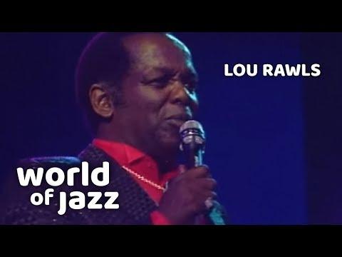 Lou Rawls - At Last - 16 Juli 1989 • World Of Jazz