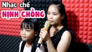 Nhạc chế | NỊNH CHỒNG | Nghe mát lòng mát dạ | Thùy Trang ft Vũ Hải