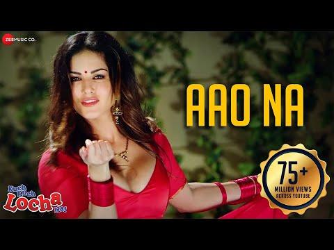 Aao Na | Kuch Kuch Locha Hai | Sunny Leone