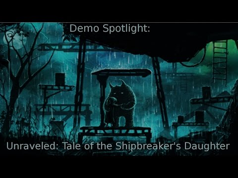Unraveled: Tale of the Shipbreaker's Daughter Let's Play Demo