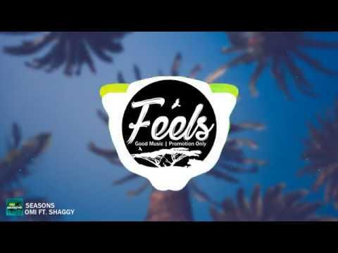 Omi - Seasons Ft. Shaggy