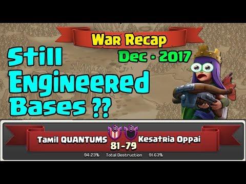 Clash of Clans - Engineered Bases Yet ? - War Recap - Dec 2017 - Tamil Quantums