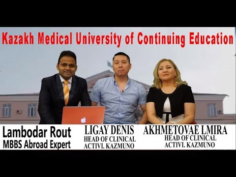 Interview of Kazakh Medical University of Continuing Education II MBBS in Kazakhstan II MBBS Abroad