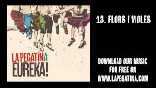 13. Flors i Violes - La Pegatina - Eureka! (Kasba Music, 2013)