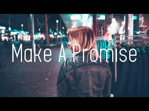 Culture Code - Make A Promise (Lyrics) ft. Elle Vee