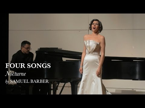 Nocturne - Four Songs IV - Samuel Barber - Lisette Oropesa