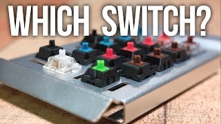 Which Key Switch Should You Get?