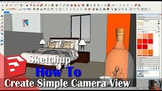 Sketchup Tips Create Simple Camera View Tutorial