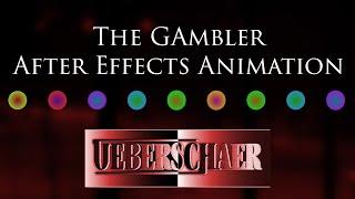Art Rock Music - UEBERSCHAER - The Gambler - After Effects Animation