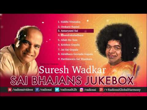 Sai Bhajans by Suresh Wadkar Jukebox 03 - Best Sathya Sai Bhajans | Best of Suresh Wadkar bhajans