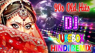 Top Hindi Dj Old Songs 2021 / bollywood non-stop party songs 90's - Hindi Superhits 2021
