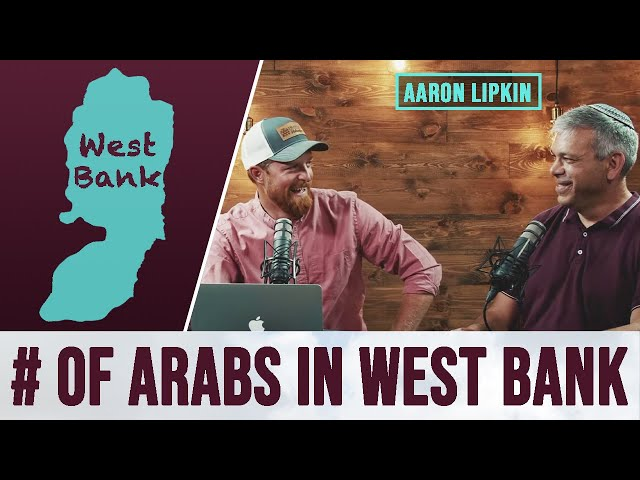 How many people actually live in the West Bank? (Aaron Lipkin)
