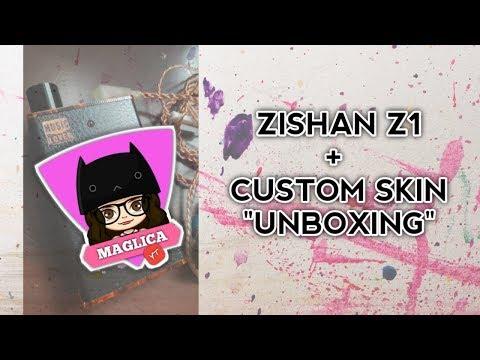 Zishan Z1 + Custom Skin Unboxing