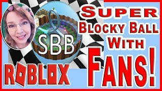 Roblox Super Blocky Ball Mrs Samantha Plays With Fans