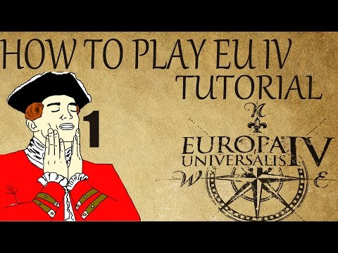 "How to Play EU4 Tutorial ""Introduction / UI Basics"" #1 1.13.1"