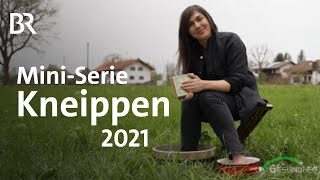 Kneippen für alle: Meine Wasserkur 2021 | Mini-Serie | Gesundheit | BR