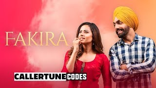 Fakira (CRBT Codes) | Gurnam Bhullar | Ammy Virk | Sargun Mehta | Latest Songs 2019